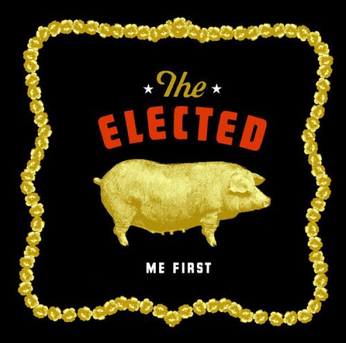 The Elected   Me First  (2004, Sub Pop)