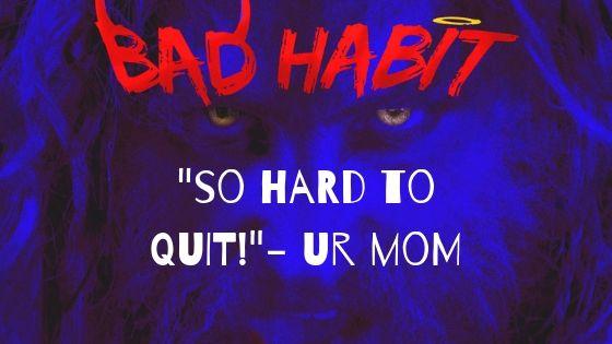 bad-habit-wolfman.jpg