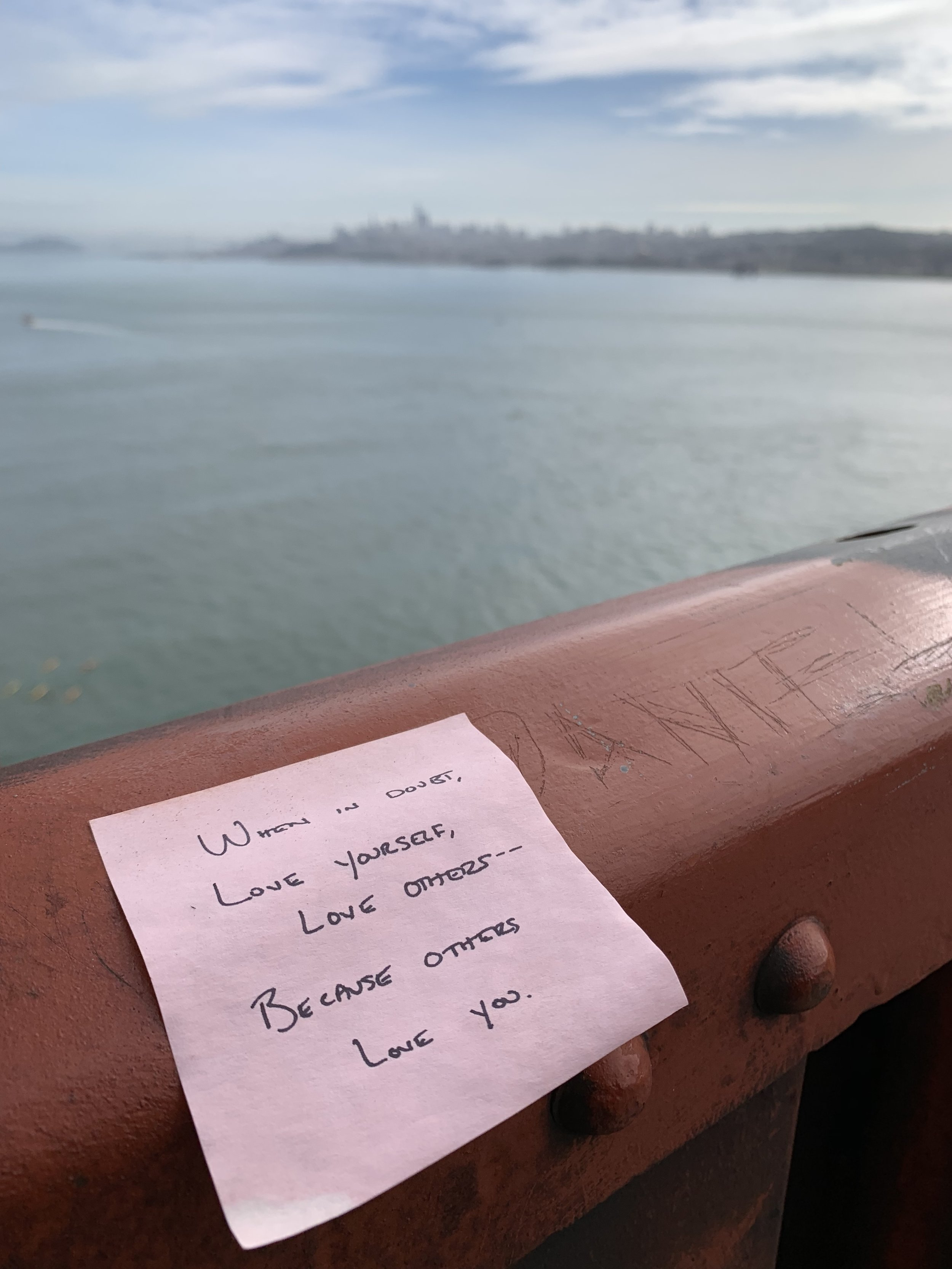 I spotted this sticky note that someone had written and placed on the railing of the bridge. It was a beautiful message that I just had to capture.