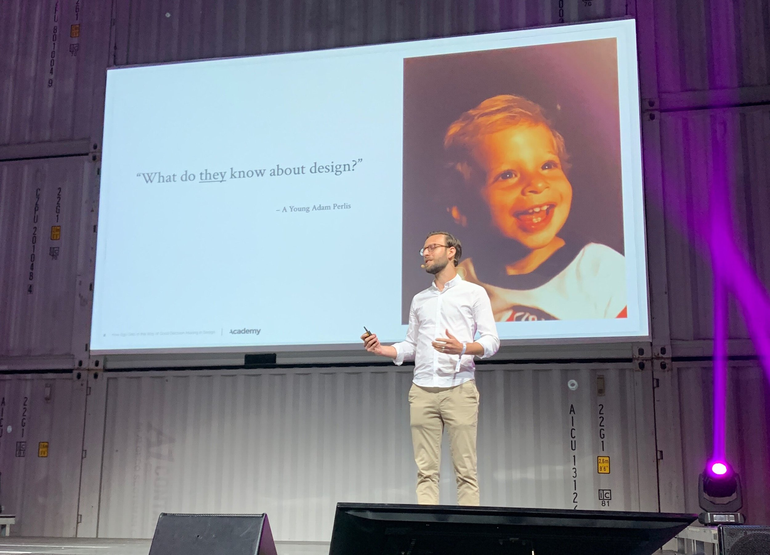"""As a younger designer I had this chip on myshoulder thinking that I was the designer, so I must be right."" - Adam Perlis, Founder and CEO of Academy UX"