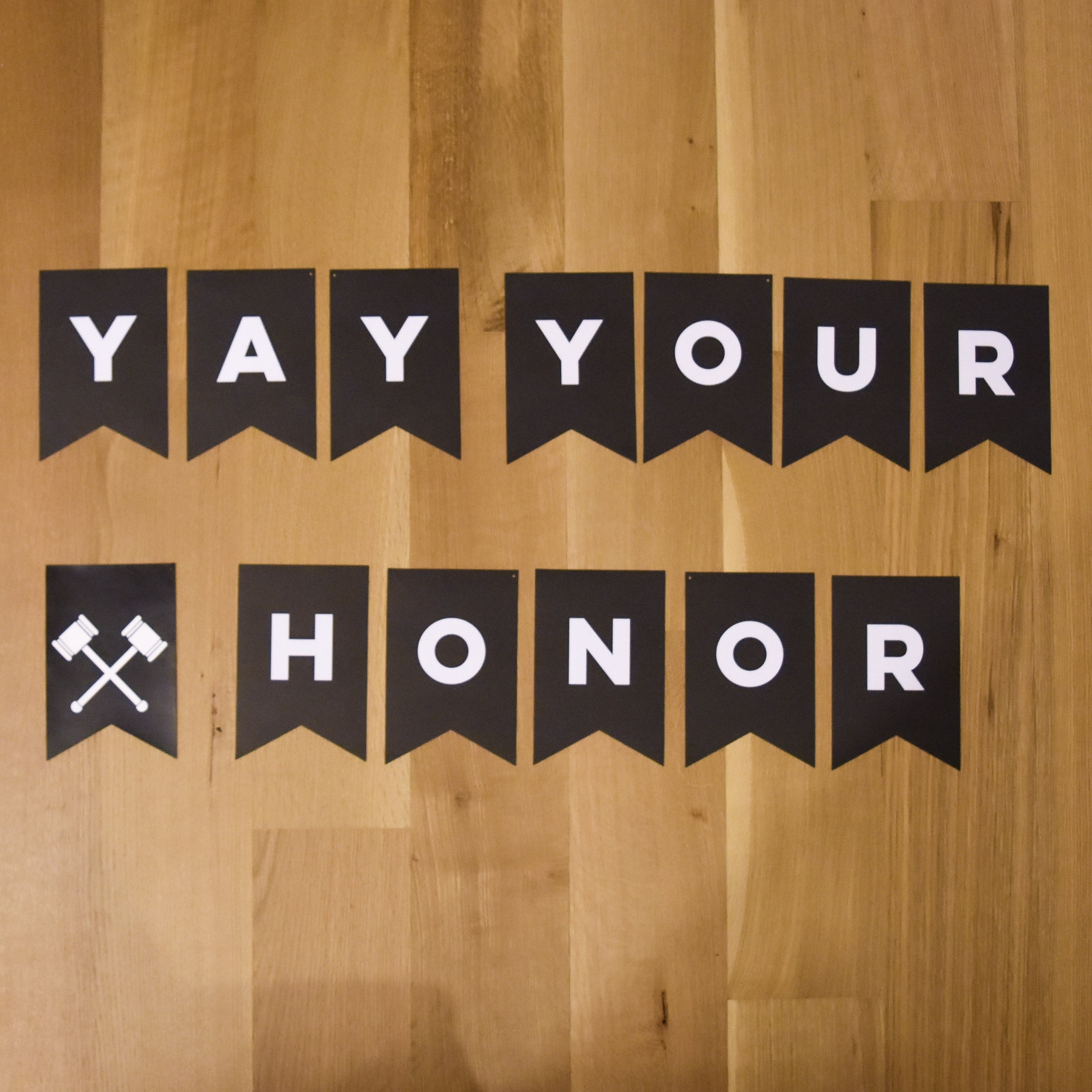 Yay Your Honor Bunting (1)