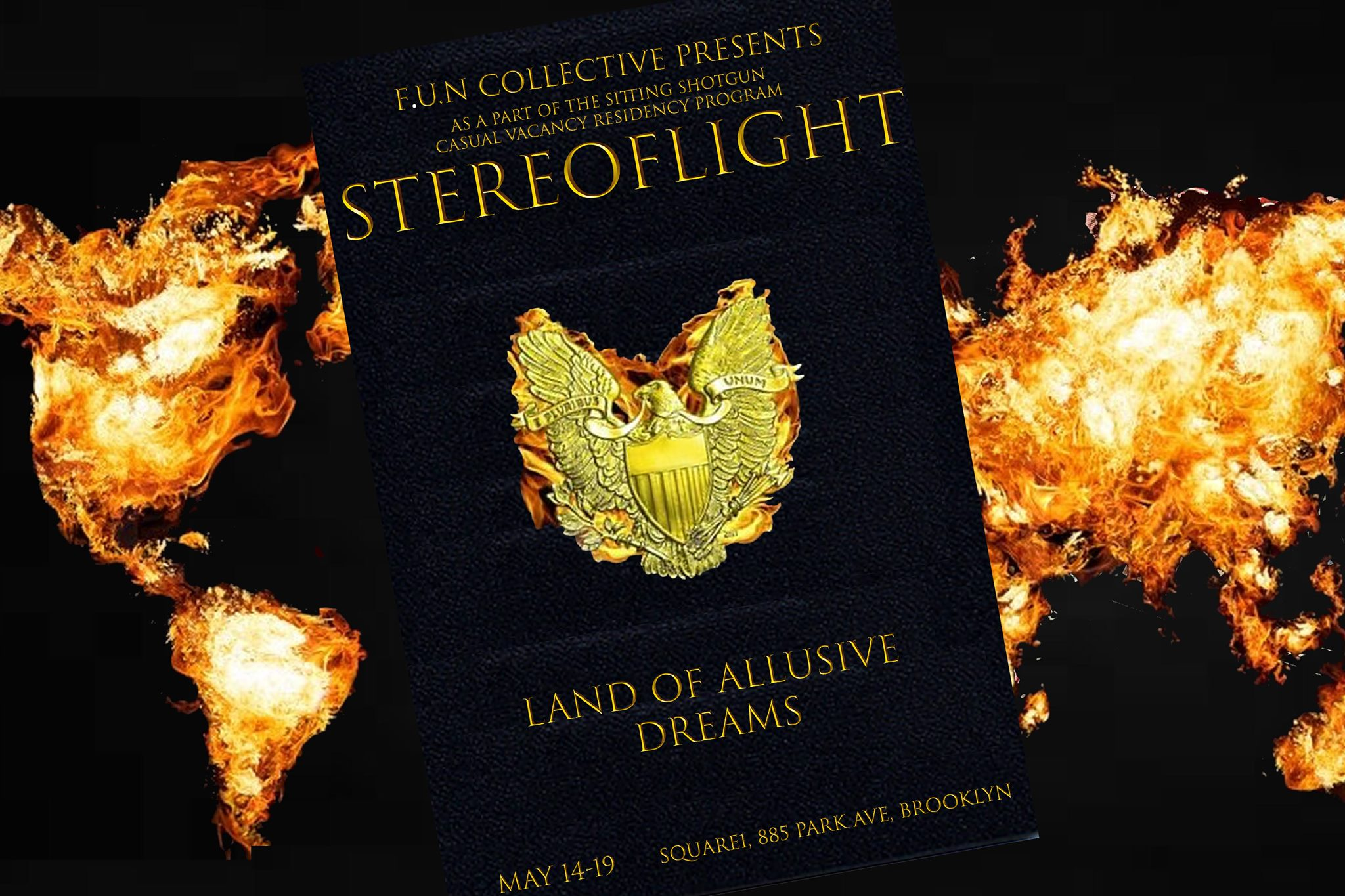 Stereoflight - May 14th-18th @ 8pm, May 19th @ 6pmSitting Shotgun - 885 Park Ave, BKA project aimed at highlighting the lack of mobility that the US immigration system presses on newcomers while we manage to navigate, struggle and celebrate our conflicting identities.https://www.facebook.com/events/699061603844502/