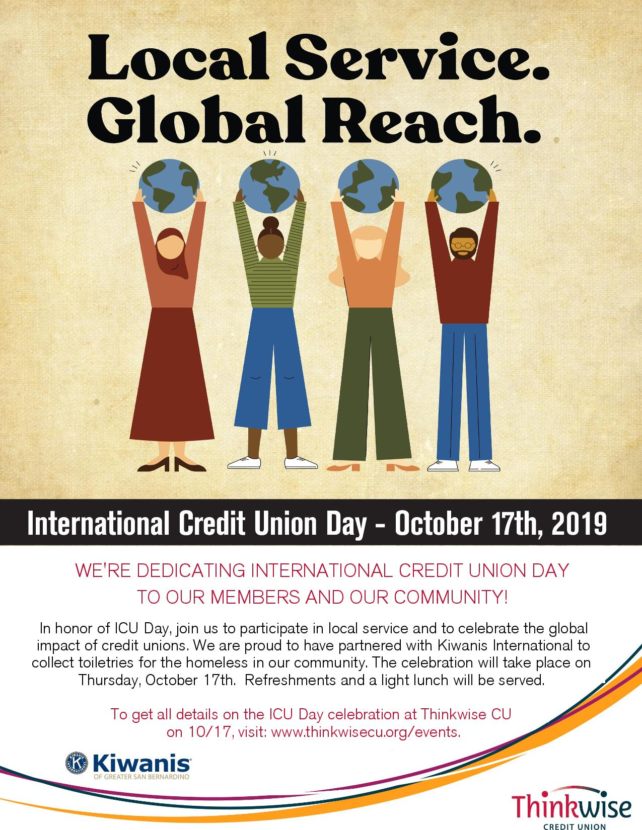 Local Service Global Reach International Credit Union Day Oct 17th 2019 We're dedicating ICU Day to our members and our community! ICU Day and Member AppreciationICU Day and Member AppreciationICU Day and Member Appreciation