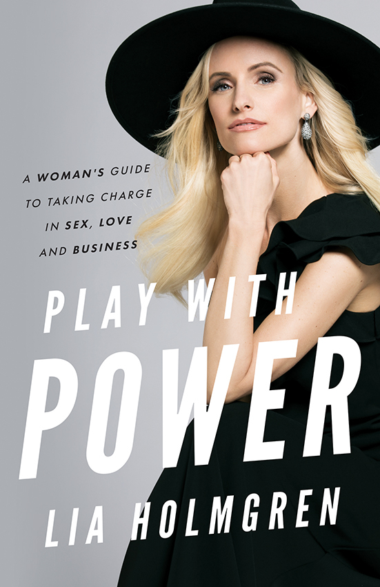 Play With Power by Lia Holmgren
