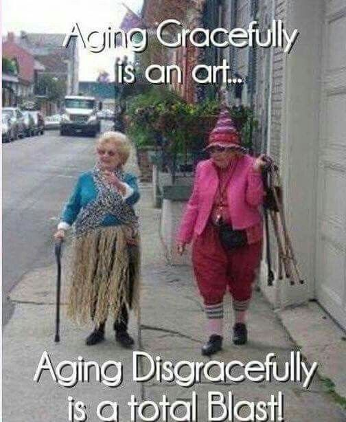 Aging gracefully is an art