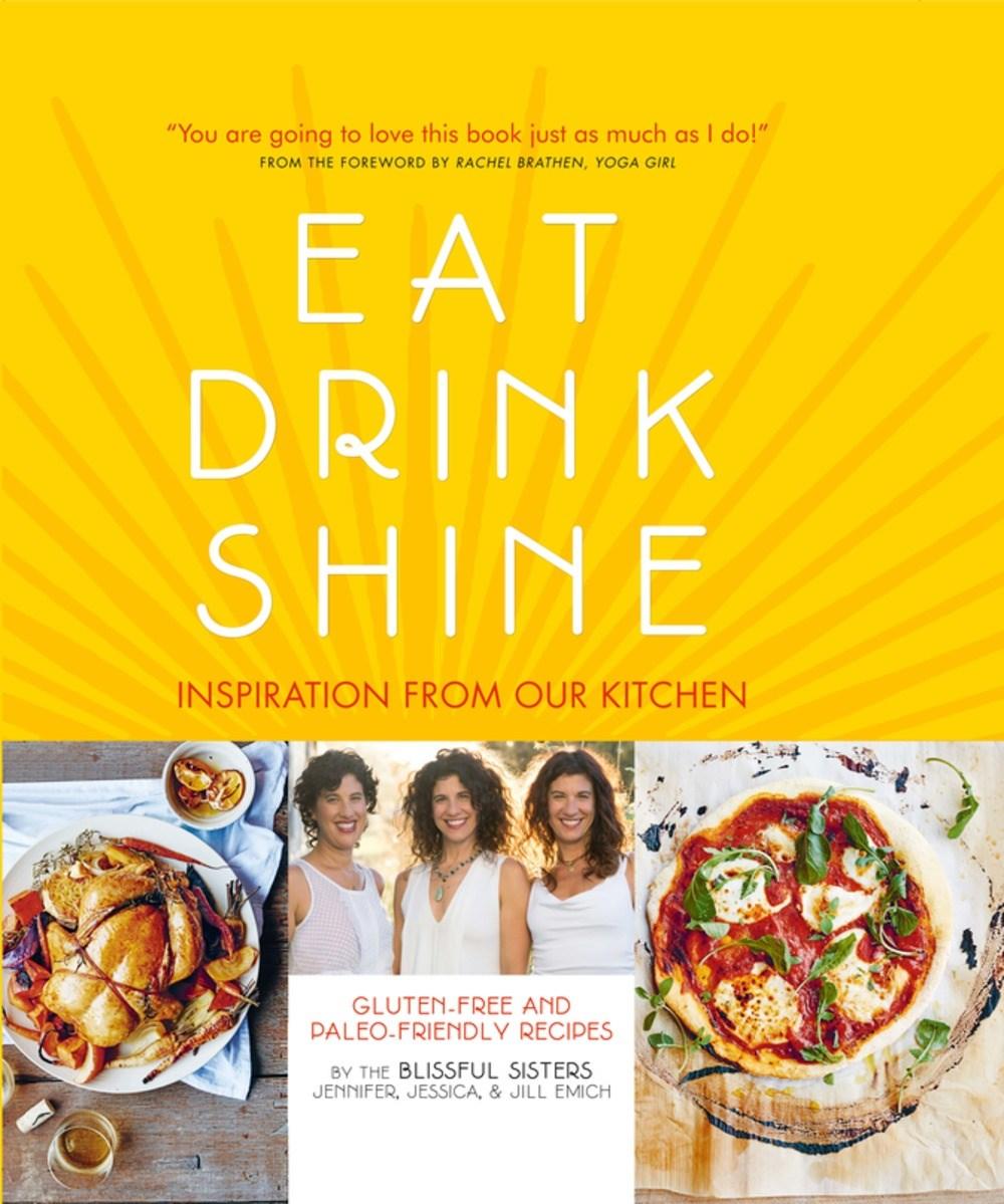 Eat Drink Shine Cookbook