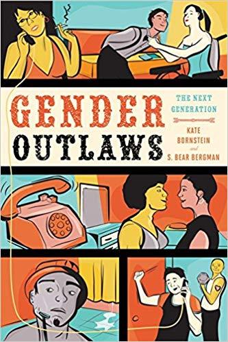 Gender Outlaws
