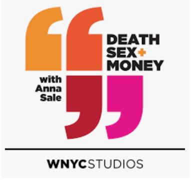 Death Sex + Money Podcast