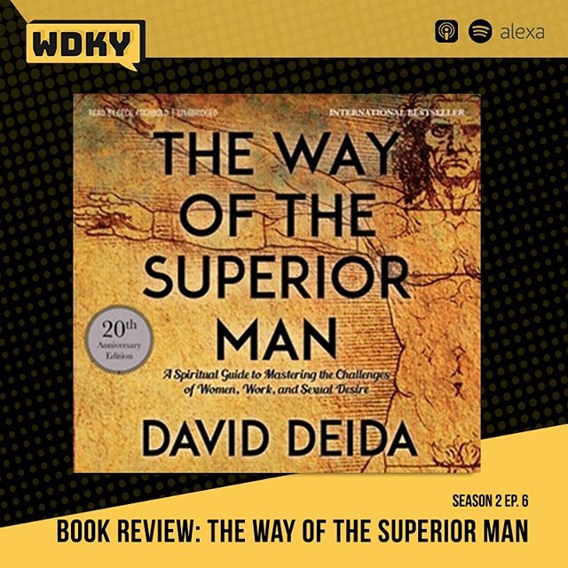 "The title of this book might sound a bit ridiculous, but trust us, IT'S GOOD! If you haven't listened to our book review of ""The way of the superior man"", by David Deida, give it a listen, and grab the book. ➖ If you're a guy, trust us, you don't want to miss out on this one. Happy Sunday folks! ➖ Full episode on all podcast platforms, or head straight to our site www.wdkyet.com to give this episode a listen! . . . . . . . . #Podcast #selfhelp #WDKY #development #fitness #Mentalhealth #blackbusiness #men sfiteness #menshealth #sactown #SacramentoPodcasts #selfdevelopment #strength #podcasting #podcastlife #podcastersofinstagram #podcasts"