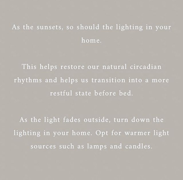 Be mindful of the lighting in your home :). Healthy home lighting practices can help us reduce stress and have better sleep! 🖤🕯