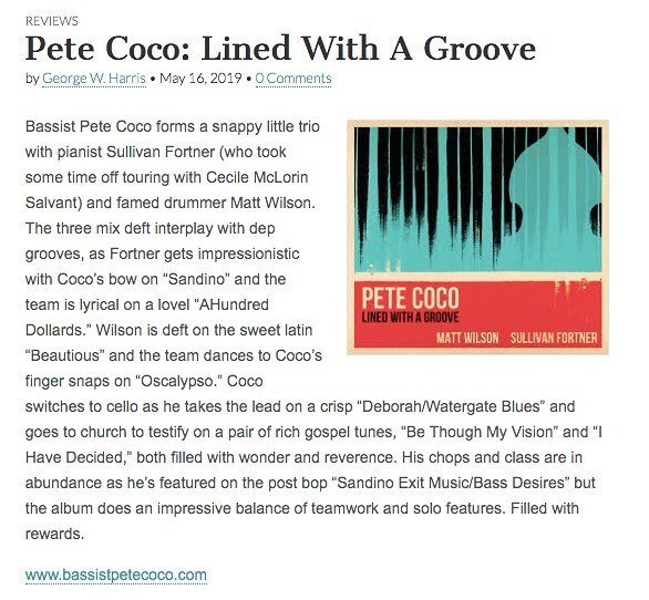 "Thank you George Harris of Jazz Weekly for this wonderful review of ""Lined with a Groove""! #jazz #bass #bassist #album #review #newyork #jazzweekly #mattwilson #sullivanfortner #gratitude"