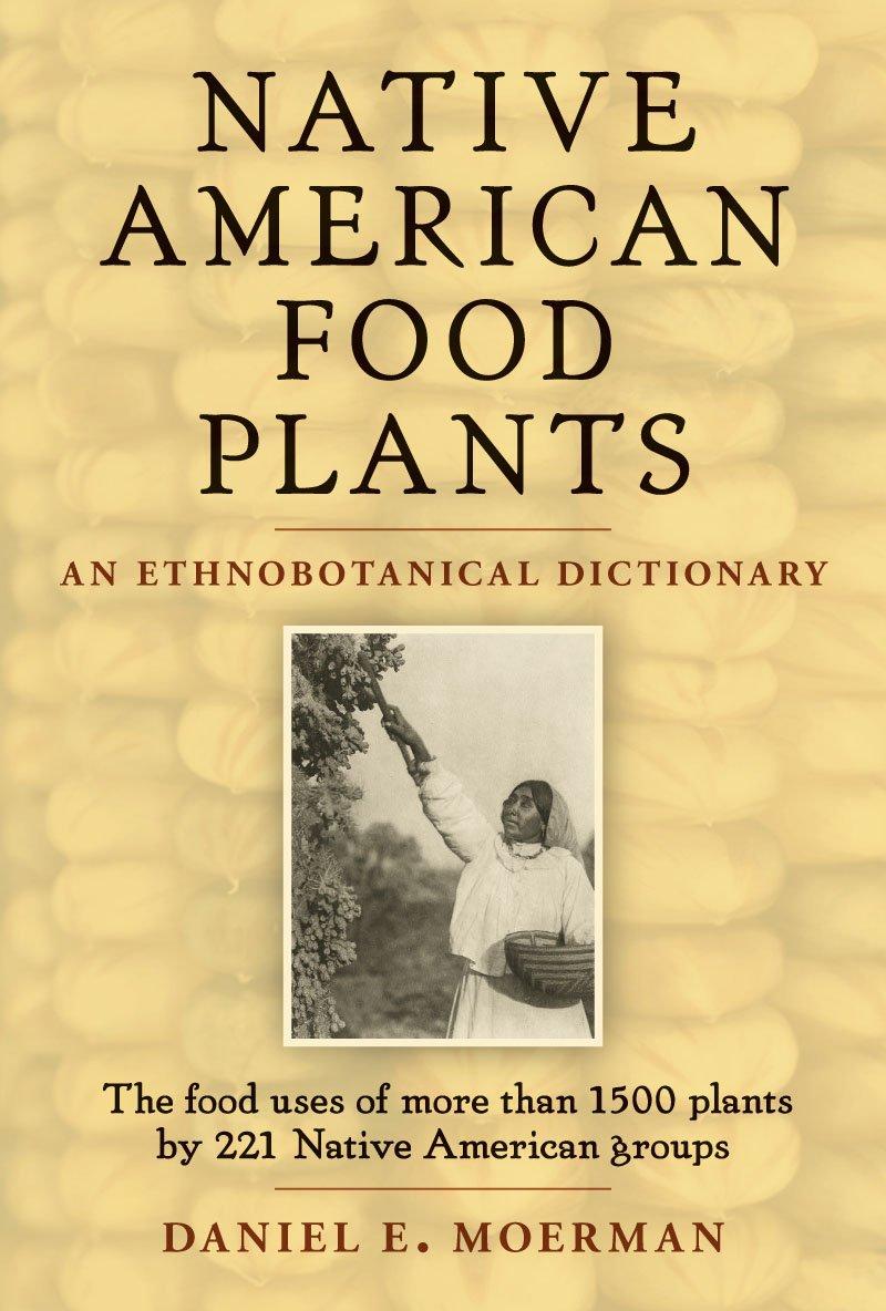 Native American Food Plants- $39.95
