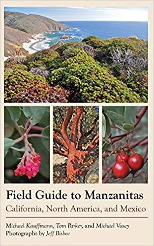 Field Guide to Manzanitas- $27.95