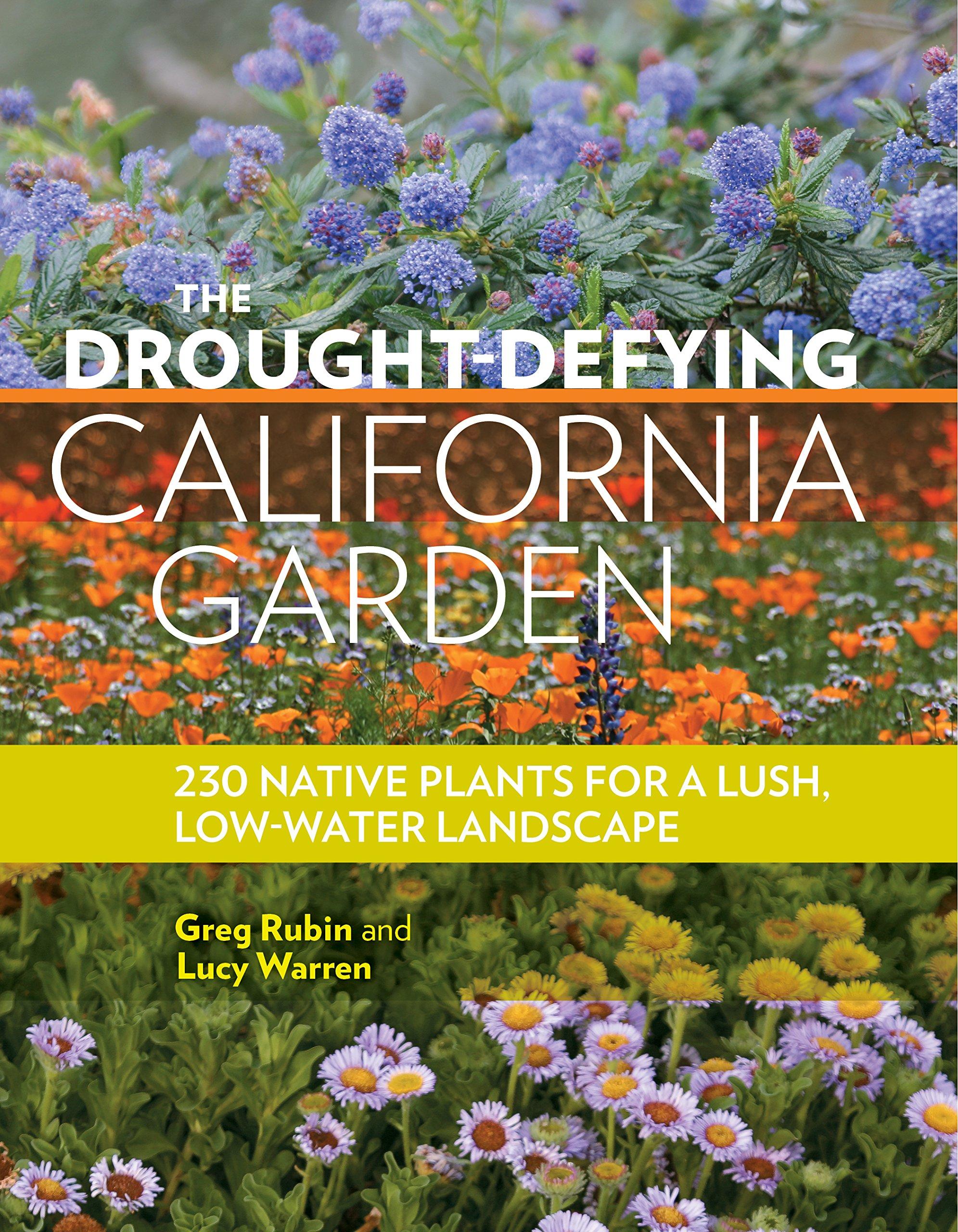 The Drought Defying California Garden$18.95