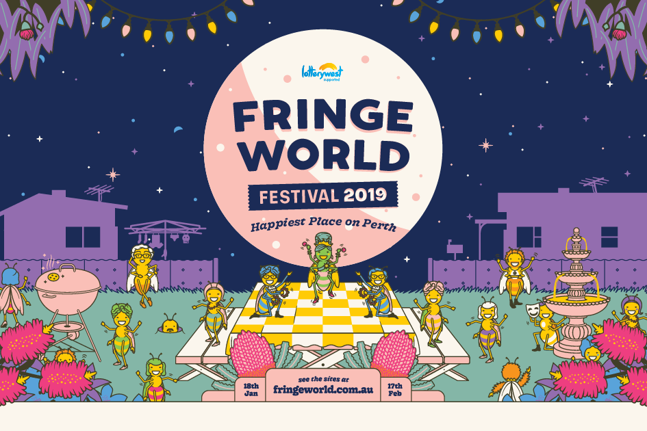 FringeWorld Shows! - We have three family workshops on during Perth FringeWorld 2019!I'M BOOOOREDGet the family together and come to this high energy, fast paced, brain stretching, mind-boggling, free ice cream workshop (only snot flavoured left). I'm Boooored is coming back after a huge success in 2018 and nomination for Best Children's Event. Every workshop is different so grab your family and friends to play and laugh together. Where:Big Top at The Woodside Pleasure GardenWhen: 27, 28, 29 January 2019 @ 2pm Click here for more information!
