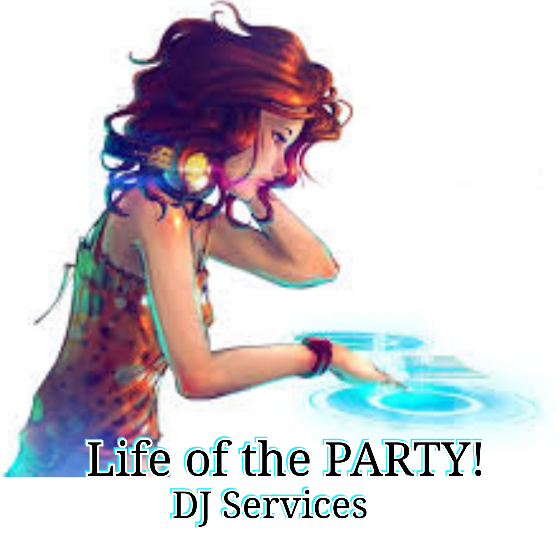 Life of the Party DJ Services.png