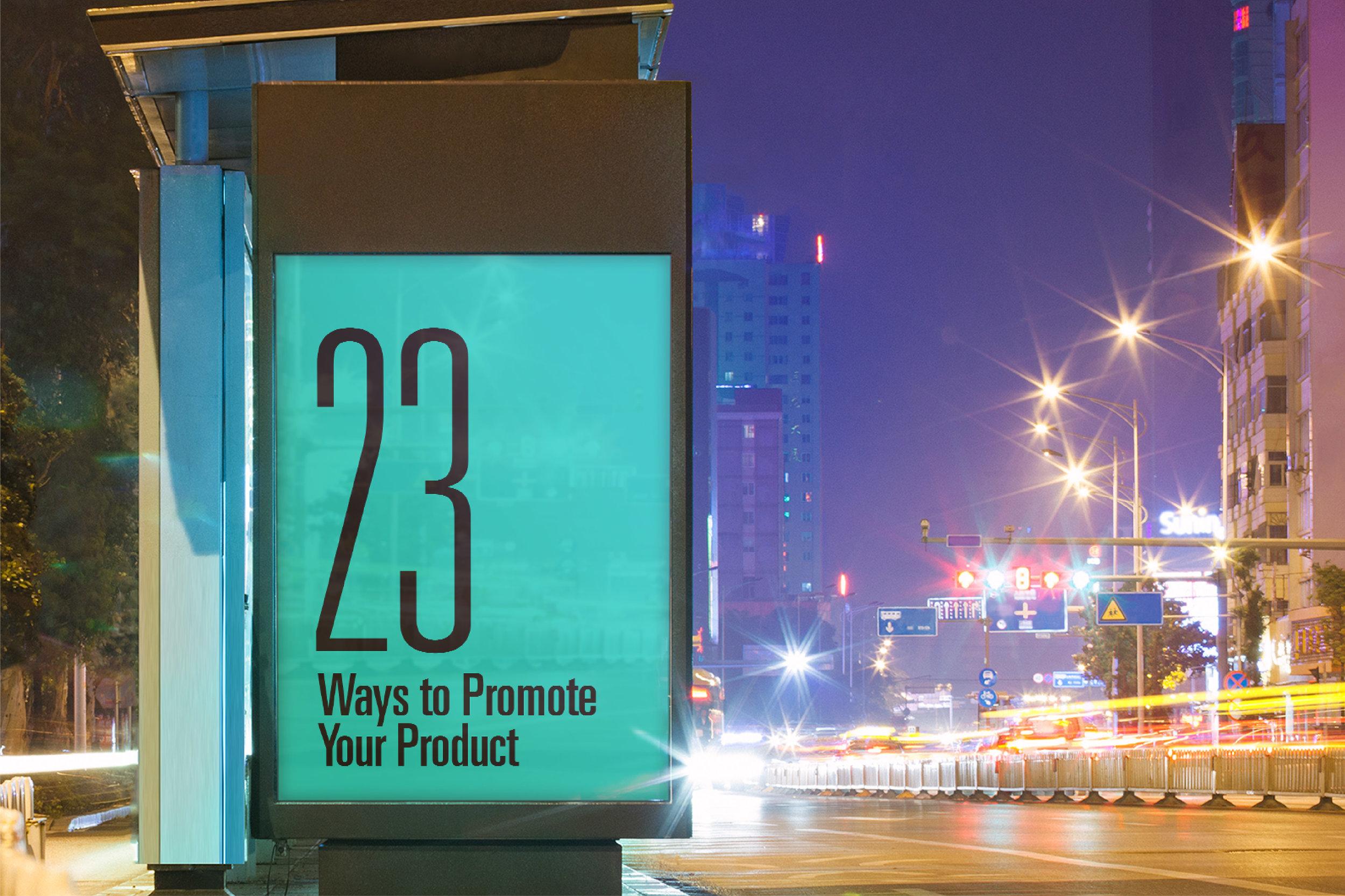 Week41-23WaystoPromoteYourProduct_InBlog_1.jpg
