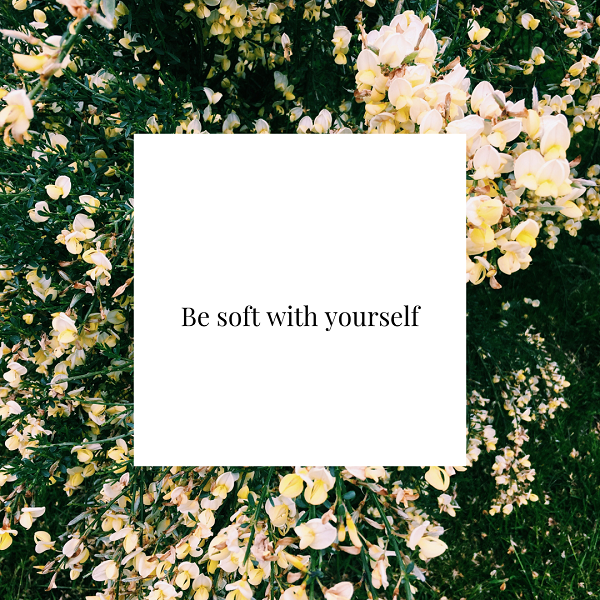 1,Be soft with yourself (4).png