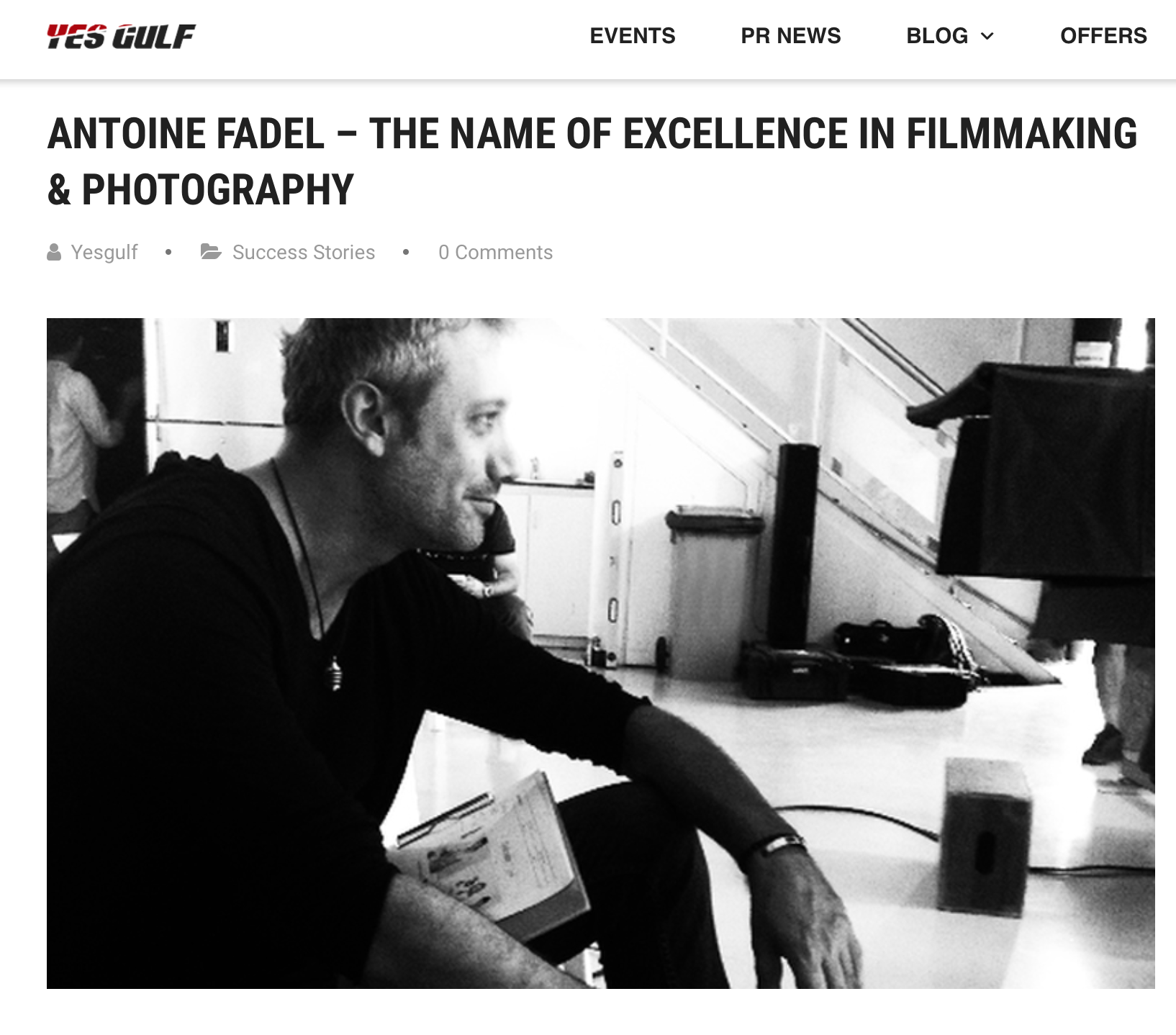 http://yesgulf.com/antoine-fadel-the-name-of-excellence-in-filmmaking-photography/