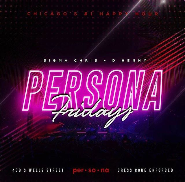 Celebrate your weekend the right way. #PersonaFridays ☀️🎉🍾 . Happy Hour begins at 5 p.m. and we're vibing till 2 a.m. with some of the best djs in the city. As usual, tell a friend and bring a friend and meet us at per•so•na.  Dress code is strictly enforced.  #happyhour #chicagoevents #lollapalooza #lolla #weekendvibes #chicagonightlife