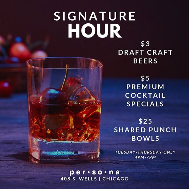 Today is the last day THIS week to take advantage of our new happy hour deals! Tell a friend and bring a friend and come through per•so•na for the happiest hour, Signature Hour.🍻 . Join us from 4 p.m. to 7 p.m. today for the best happy hour in the city! . $5 Premium Cocktails? YES! Hennessy, Grey Goose, Don Julio, Maker's Mark, Patron, Dusse, Long Islands, margaritas, etc? ALL PREMIUM!!! $3 Draft Beers? Foreign, craft, and domestic!  ONLY Tuesday thru Thursday from 4 p.m. till 7 p.m.  #happyhour #happyhourchicago #afterworkdrinks #chicagoevents #chicago