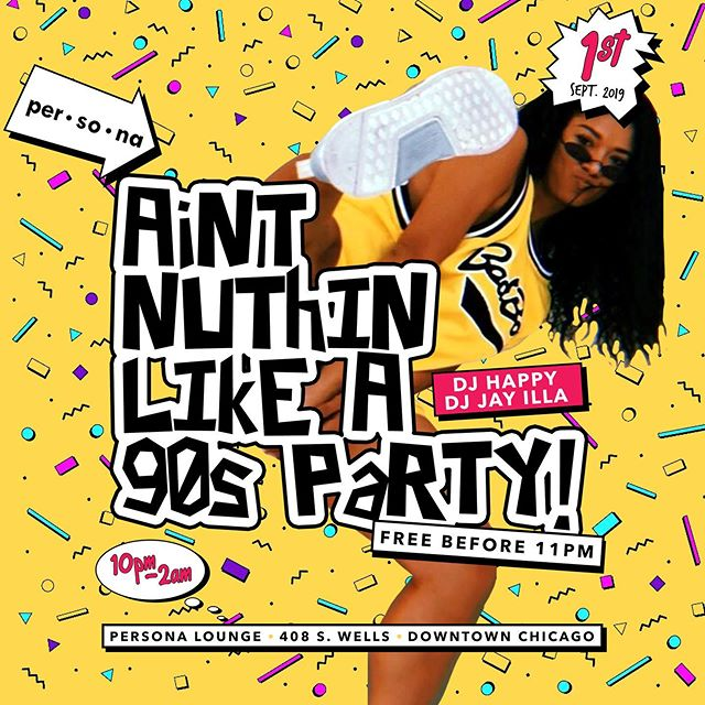 Looking to time travel back to the 90s? Then make sure to be in the building September 1st for Ain't Nuthin Like A 90s Party.  @jayilla and @ibhappy will be curating the vibes so you're definitely going to have a good time. We strongly suggest you book your section NOW! The fun starts at 10 p.m. and we're not stopping till 2 a.m.  As usual, tell a friend and bring a friend and meet us at per•so•na.  #90s #throwback #90sparty #chicago #chicagoevents #chicagonightlife
