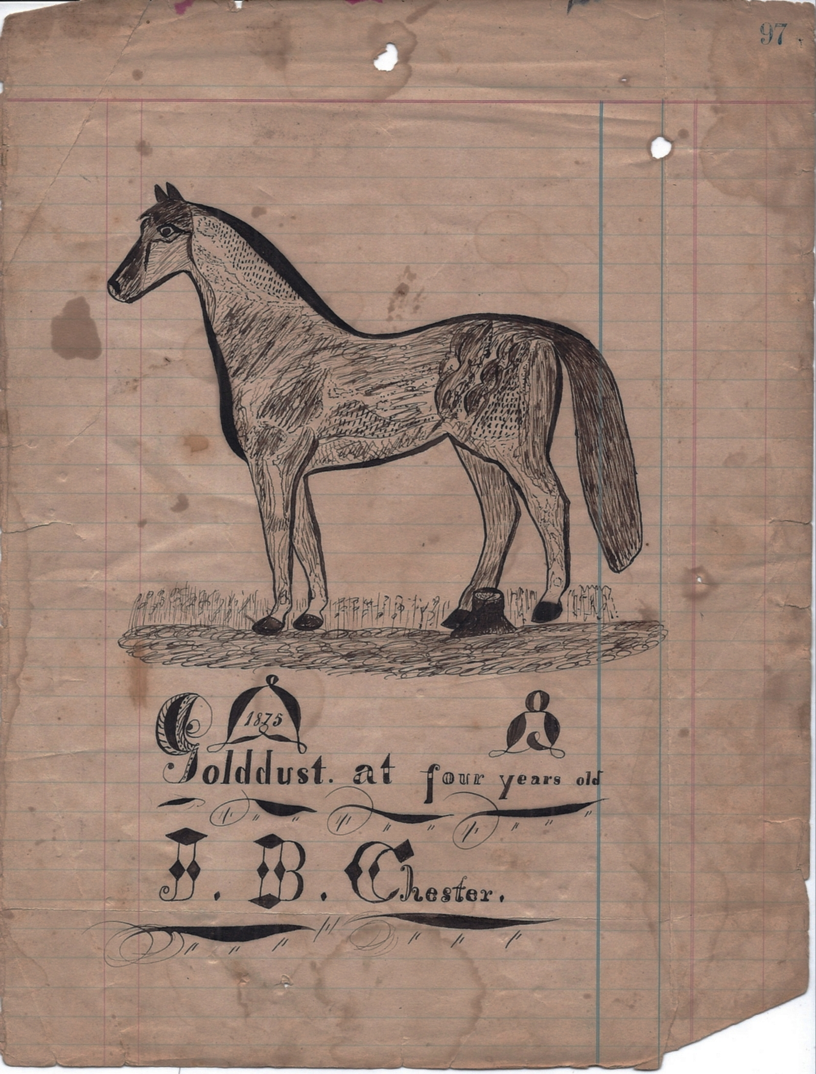 Josiah B. Chester, artist,  Golddust at four-years old . Harrison Township, 1875]. Chester was a tenant farmer and basketmaker. His journal is illustrated with creative and whimsical drawings that establish him as one of Harrison Township's important folk artists. [HTHS: Helen Grodotzke Collection]