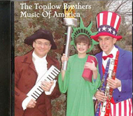 Music of America      - The Topilow Brothers