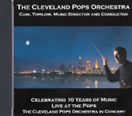 Celebrating 10 Years of Music - Live at the Pops    - The Cleveland Pops Orchestra