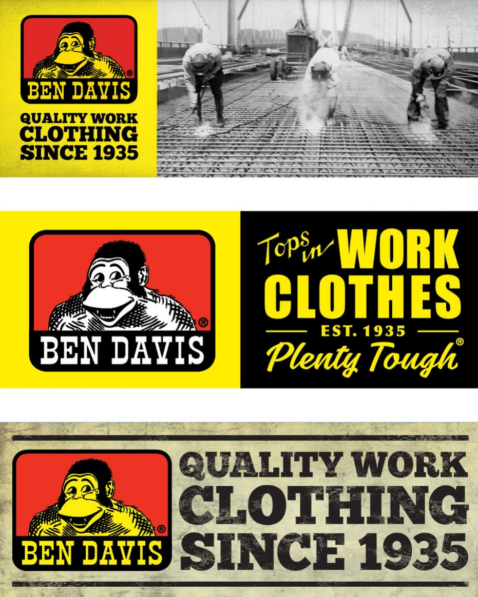 BEN DAVIS CLOTHING COMPANY - Ben Davis products are found in stores that sell a variaty of brands. They wanted a large graphic emphasizing the gorilla logo and their long history of making quality work clothing.Responsible for concept and design.