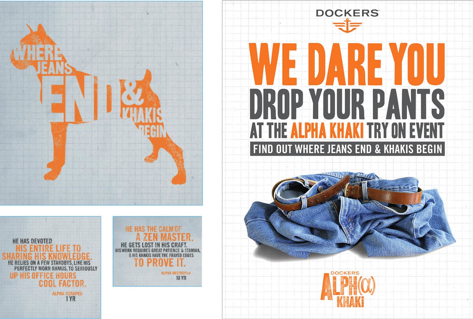 ALPHA KHAKI GRAPHICS - Alpha Khaki graphics used for tradeshows and go-to-market events. Event poster - Change into a pair of Dockers Alpha Khakis in required time and win the pants.Responsible for concept, design.