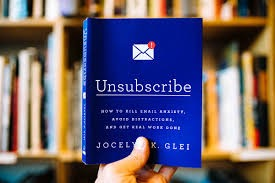 Unsubscribe  By Jocelyn K. Glei