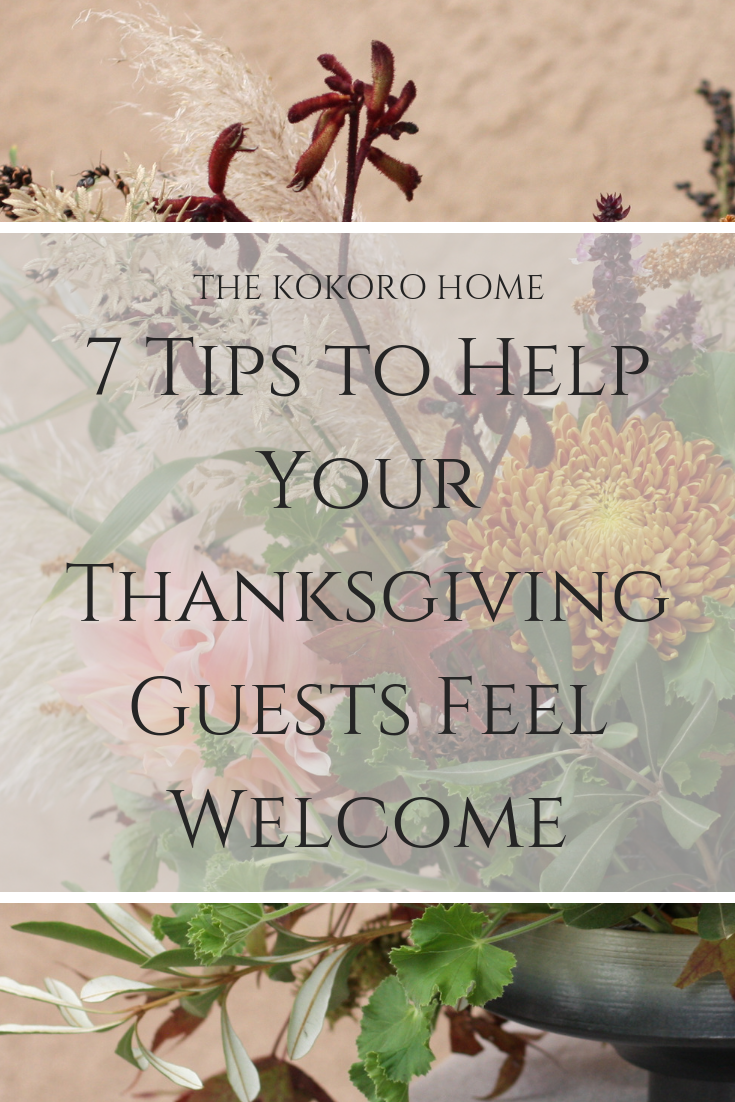 7 Tips to Help Your Thanksgiving Guests Feel Welcome.png