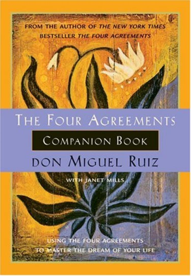 The Four Agreements Companion Book