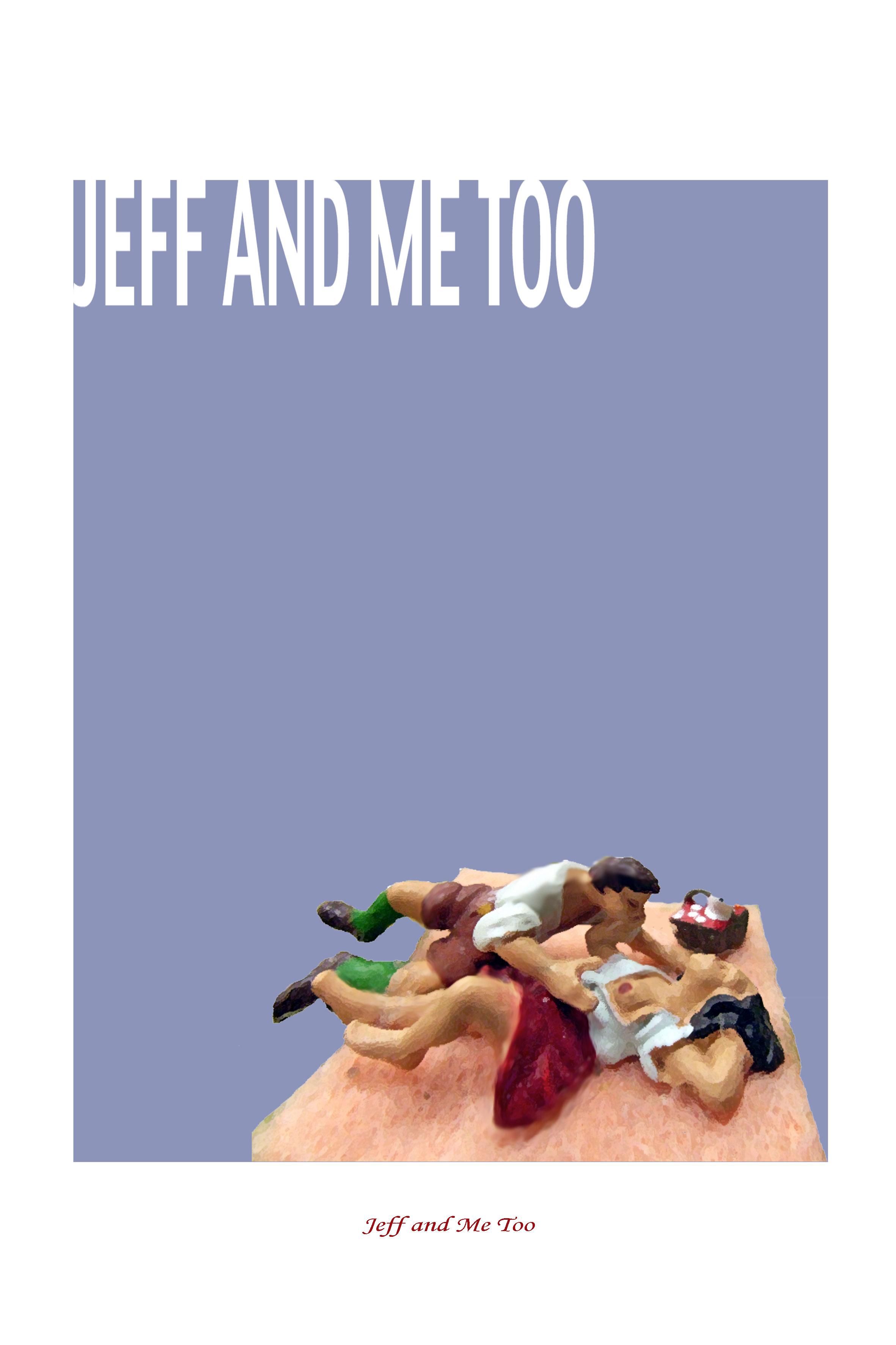8_-Jeff-and-Me-Too.jpg