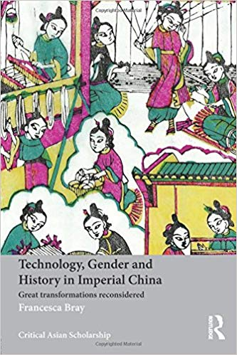 - Technology, Gender and History in Imperial China: Great Transformations Reconsidered (Routledge, 2013)