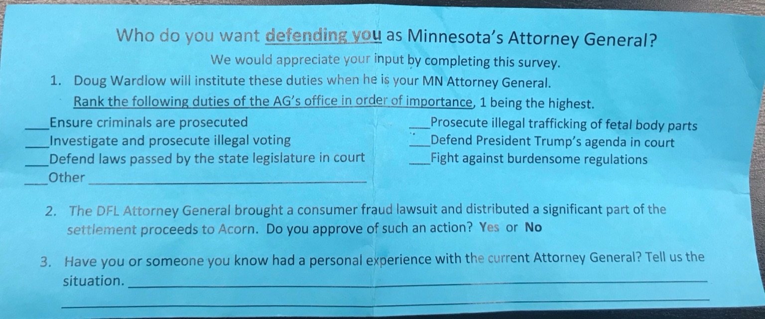 """FRONT: """"Doug Wardlow will institute these duties when he is your MN Attorney General"""" [Click for full size]"""