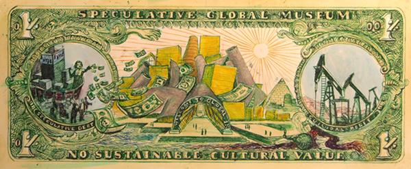 Noah Fischer tarafından Global Ultral Luxury Faction'ın (G.U.L.F.) Guggenheim eylemi için tasarlanan banknot