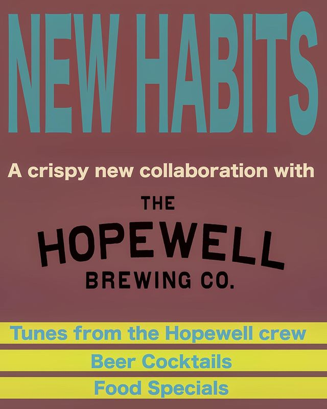 Swing by tonight from 5:00-8:00 for the release of our newest beer collaboration with @hopewellbrewing with beer cocktails, food specials & tunes from the Hopewell crew!!!!