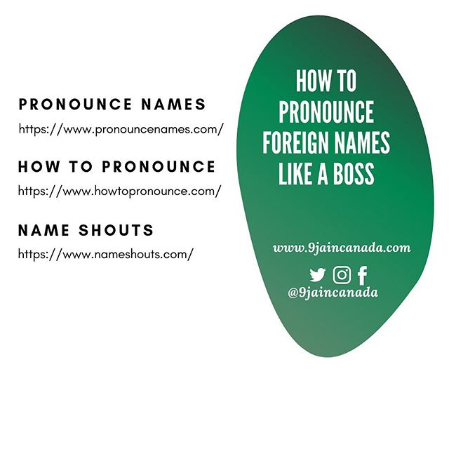 As we all know Canada is a country made up of immigrants. One of the challenges that you are likely to face at work is correctly pronouncing names. —————————————————————- ✔️Example 101: Tobi is a newcomer in Canada, he just landed a new job as a telemarketer with one of the big 3 banks in Canada. Tobi cold calls prospective clients on his first day but is frustrated that they cut the call when he mentions their name. ✔️Tobi goes home and learns about the websites  above ⬆︎where he can type in names and listen to their audio pronunciations. Tobi starts to use this website before making sales call to prospective clients, ✔️Tobi starts to have long conversations (no more deliberate call drops)  and get the opportunity to sell to prospective clients. Tobi becomes a star employee. ————————————————————— ✔️Let's all be like Tobi and make the effort to utilize the above websites and gradually become better at pronouncing names. ————————————————————— ✔️In case you're wondering if African names are on name pronunciation websites, the option to contribute by adding new names along with audio recordings is available. ————————————————————————————— #9jaincanada #namepronounciation #africannames #immigrantnames #immigrantlife #immigrantabroad #africanmigrants #immigrantincanada #newincanada