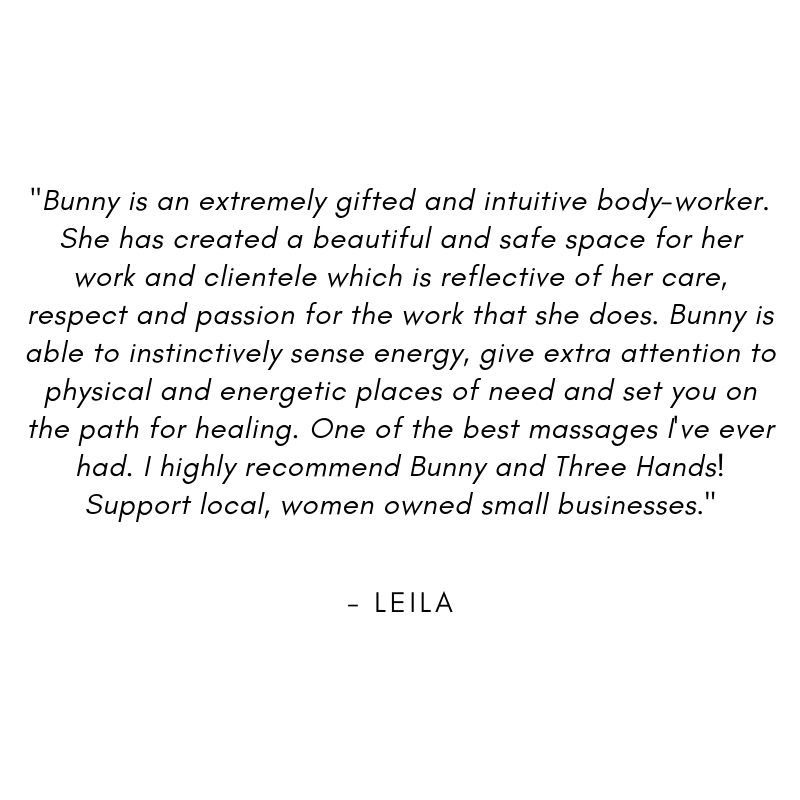 "_""Bunny is an extremely gifted and intuitive body-worker. She has created a beautiful and safe space for her work and clientele which is reflective of her care, respect, and passion for the work that she does. Bunny  (17).jpg"