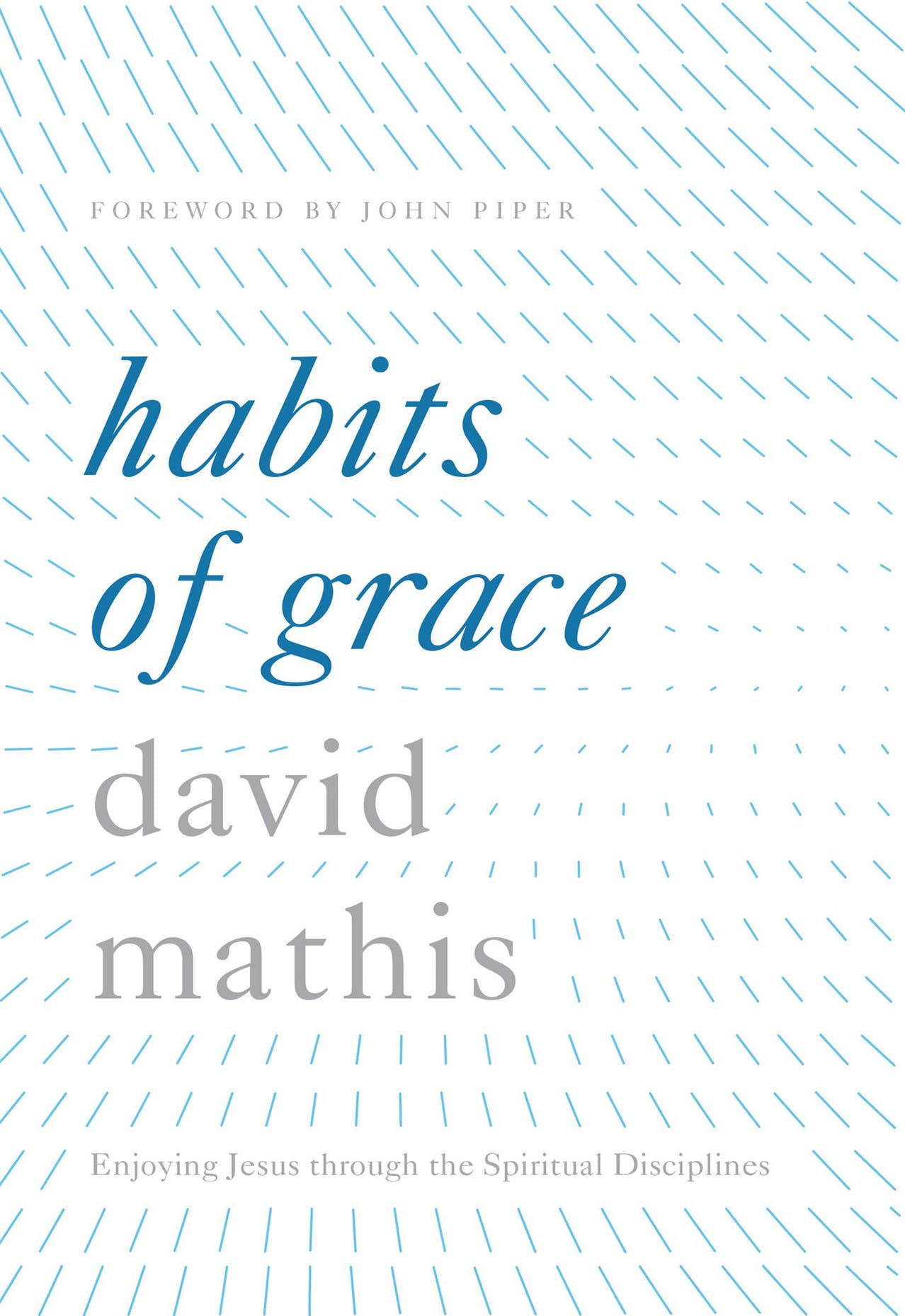 Acts Men Intensive - Acts Men is currently reading through Habits of Grace by David Mathis. We are learning how the spiritual disciplines can lead us into greater joy in Christ. Please join us! We meet every other Saturday beginning January 5th at 7:30-9am.