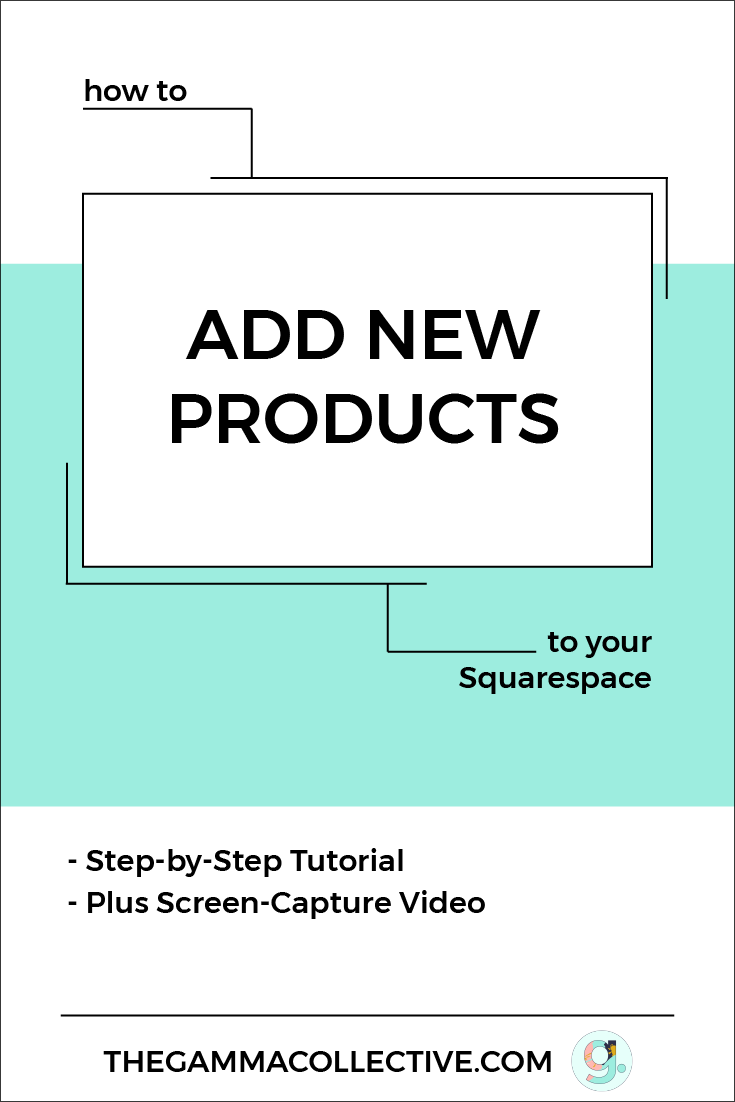 Add New Products to Your Squarespace