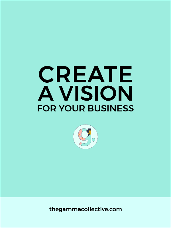 create+a+vision+for+your+business-01.png