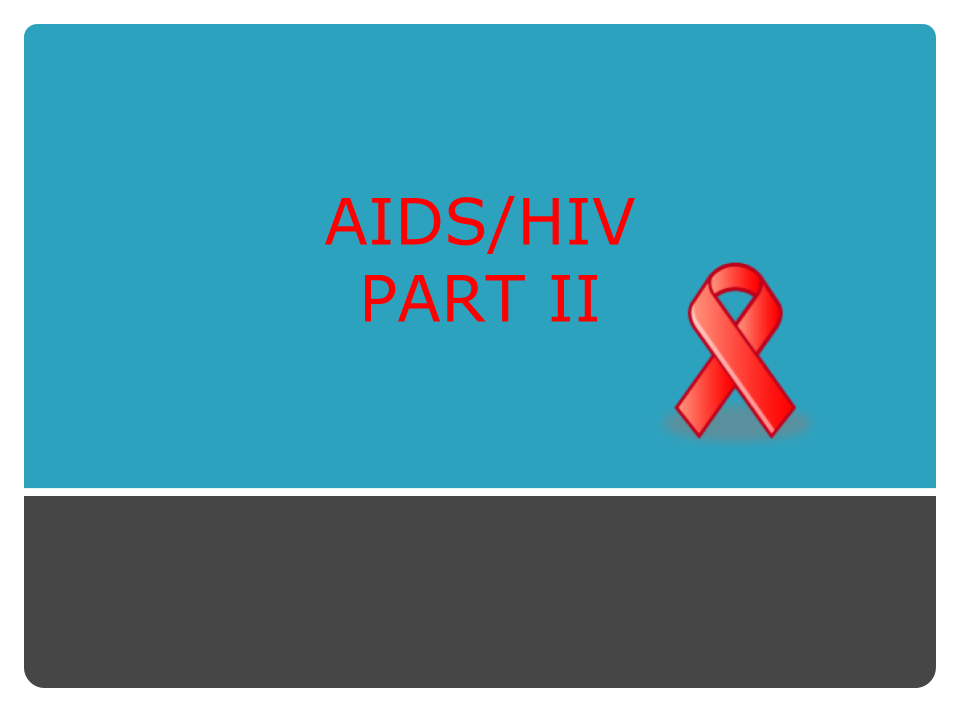 AIDS-HIV-PART II.png