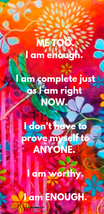 "Download your free phone wallpaper! - Whether you know it yet, YOU ARE ENOUGH.You may not believe it yet -You may not even be able to say it.But you CAN say, ""Me TOO"".Take that baby step.When I started this whole thing, I was full of guilt, shame, and all my life I told myself I wasn't enough.But after hearing my dear friend and mentor one night say, ""You can be FREE of 'I am not enough'. You ARE enough…"" I wasn't able to say I was - but I was able to say ""ME TOO"". I wanted what she had.That little phrase, ""ME TOO"", put me on a path of healing. And it will you too.Download and use on your phone as your mantra! Look at it. Speak it. Say it to yourself. And get ready. <3Right click to save the image or click here to download."