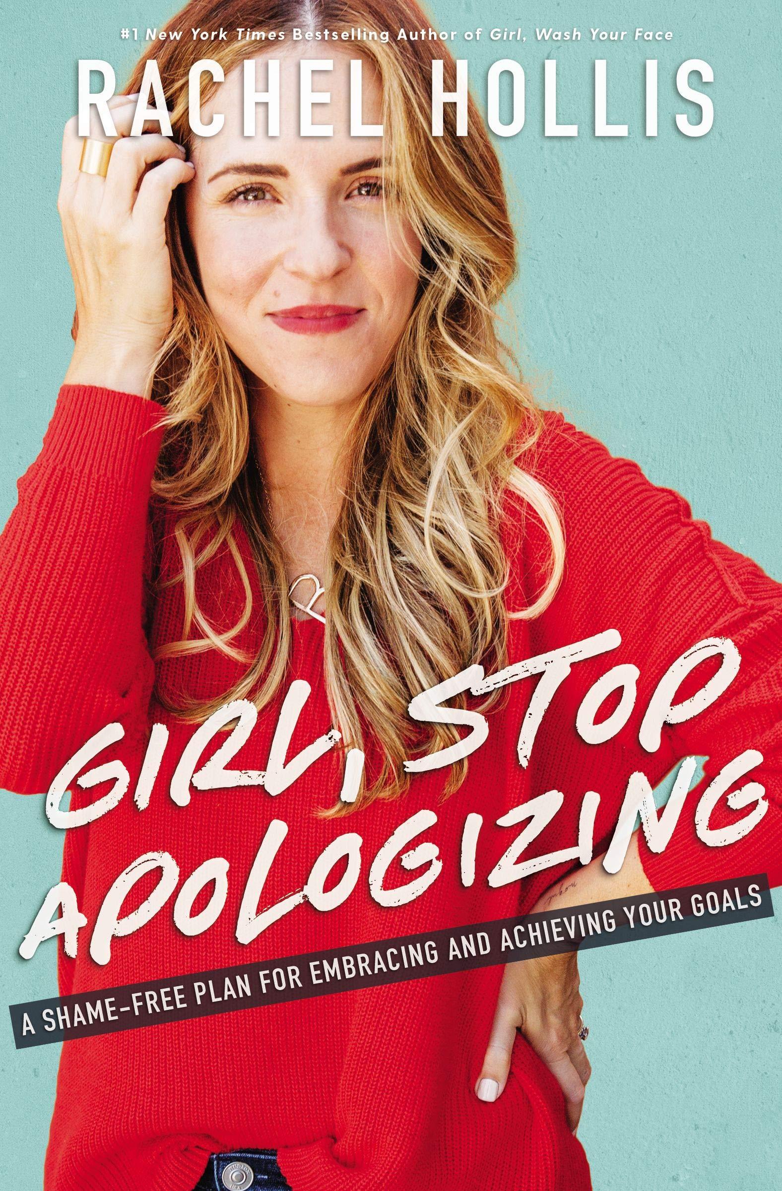 - Girl Stop Apologizingby Rachel Hollis