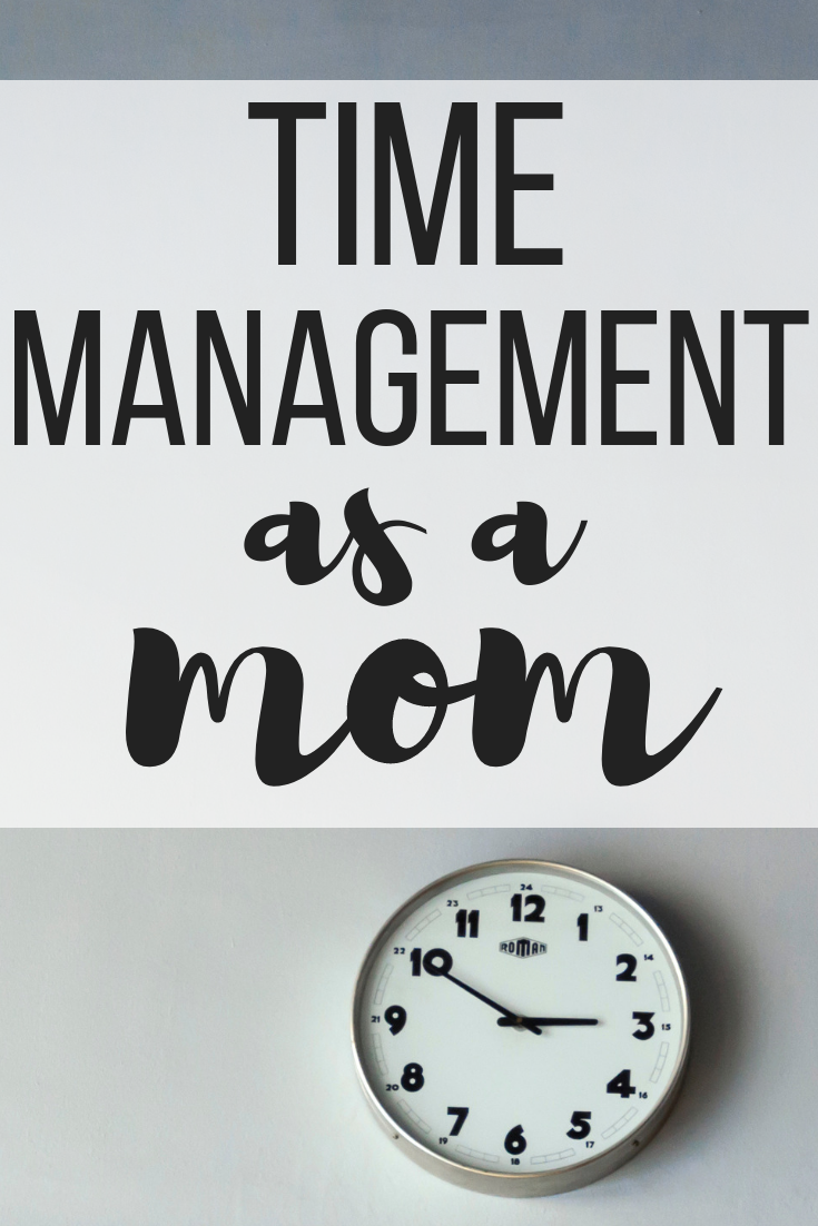Time Management as a Mom.png