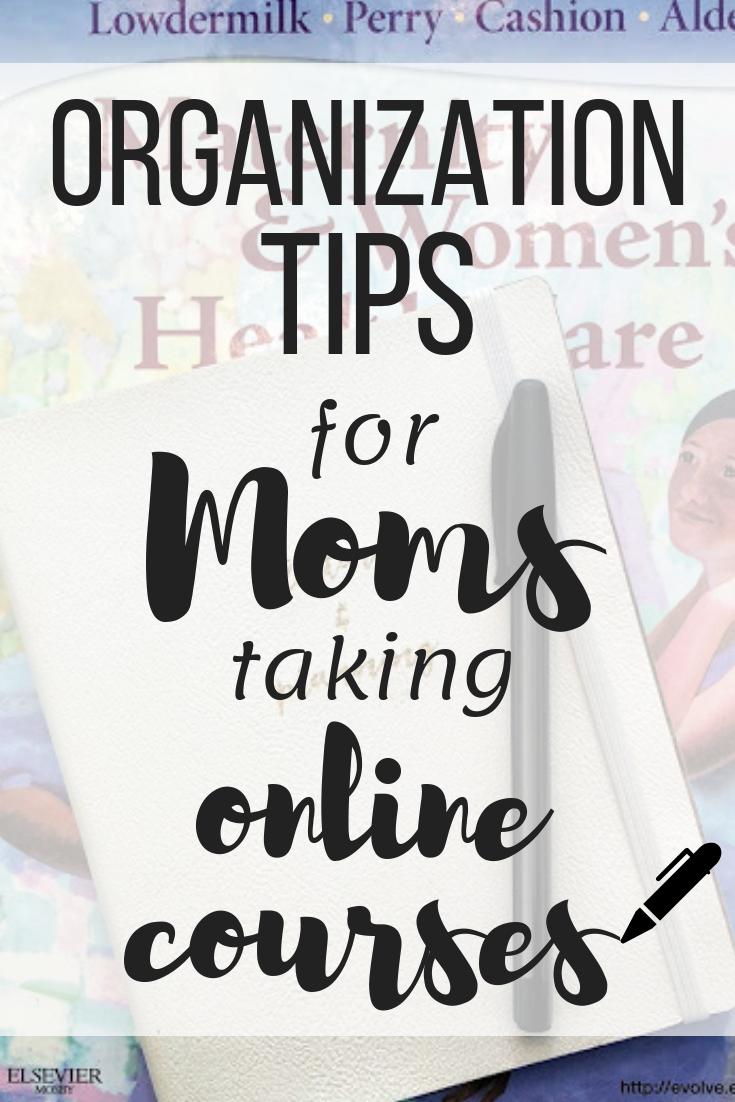 Organization Tips for Moms Taking Online Courses.png