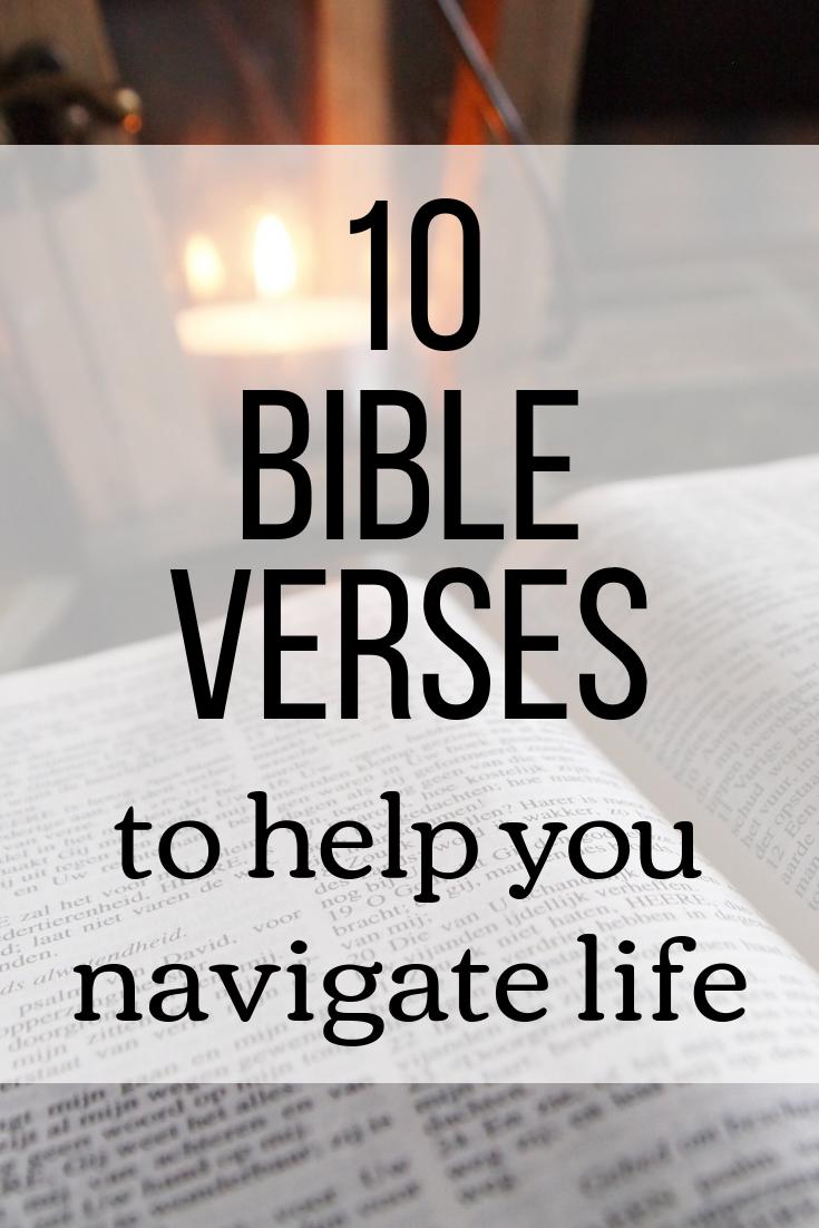 10 Bible Verses to Help You Navigate Life.png